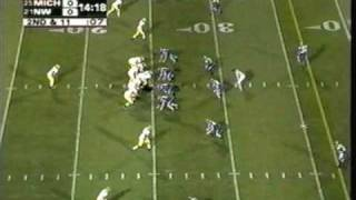2005: Michigan 33 Northwestern 17