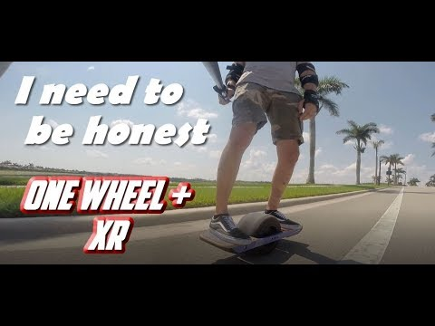 I have to be honest about the One Wheel