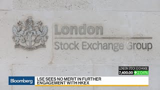 lse-board-unanimously-rejects-hong-kong-exchange-bid