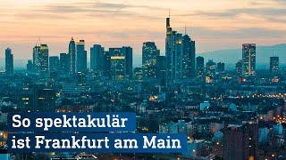 TIMELAPSE   So spektakulär ist Frankfurt