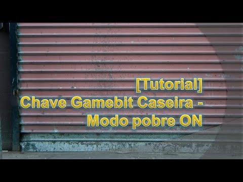 [Tutorial] Chave Gamebit Caseira - Modo Pobre ON