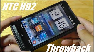 Throwback: HTC HD2 - Legendary Smartphone!
