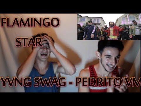 Yvng Swag - Flamingo Star ft. PedritoVM (Official Music Video) (Reacción)