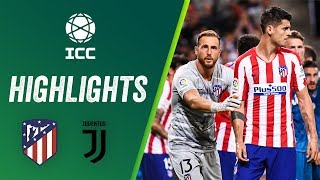 Atletico Madrid vs Juventus 2-1 | Highlights ICC 2019