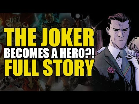 The Joker Becomes A Hero: Full Story