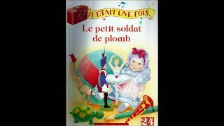 IL ETAIT UNE FOIS...Le petit soldat de plomb (FABBRI 1990)