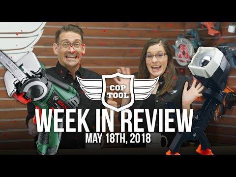 Power Tool Week in Review: Bosch, Craftsman, Fasco, Dewalt, Milwaukee News 5/18/18