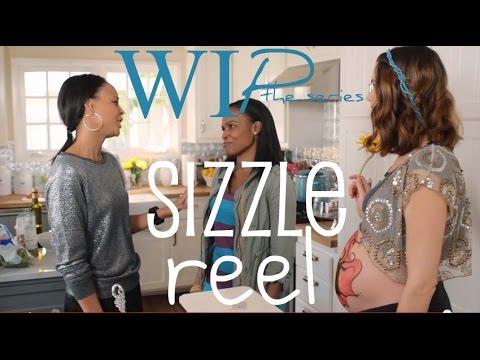 WIP Sizzle Reel
