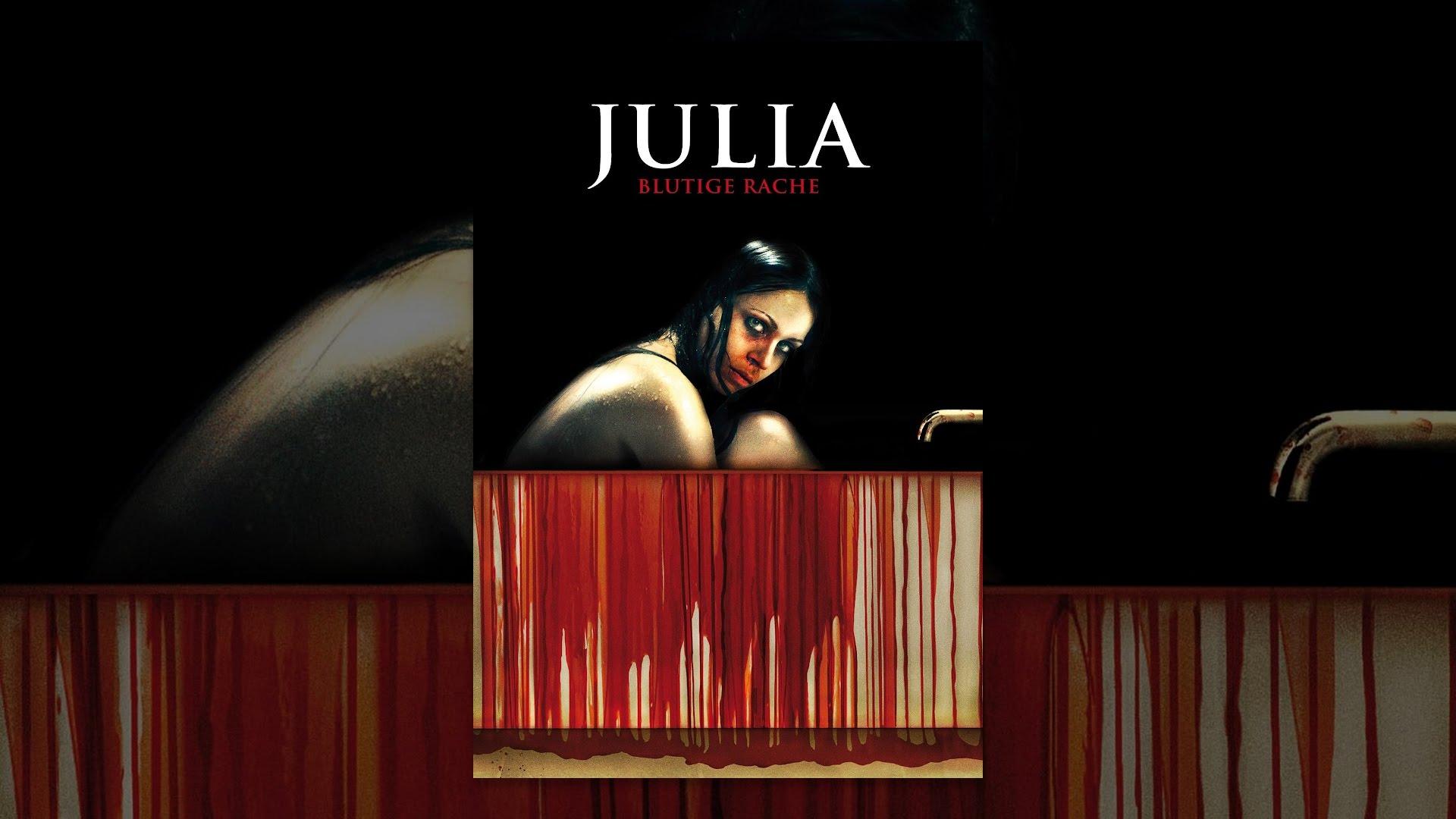 Julia Blutige Rache