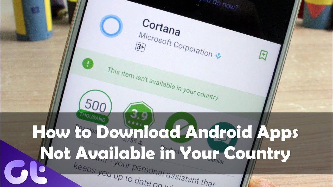 How To Fix App Not Available For Your Country On Android Play - Not available on the app store