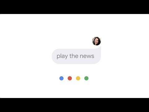 Go Driving with the Google Assistant (Play the News)