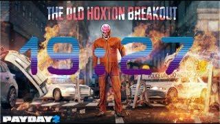 PAYDAY 2 - Hoxton Breakout - Solo - Speedrun (19:27)