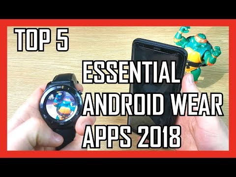 TOP 5 MUST HAVE Android Wear 2.0 Apps. Quick Overview, Test & Review. Essential Smart Watch Apps!