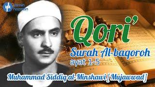 Qori' Surah Al Baqoroh Ayat 1-5