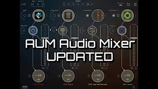AUM Audio Mixer - MASSIVE UPDATE - Let's Look At Few Of The New Features