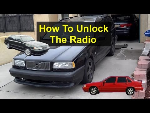 How to unlock a Volvo radio with the code for 850, 960, S90, S70, etc. - VOTD