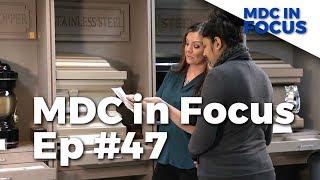 MDC In Focus Episode 47