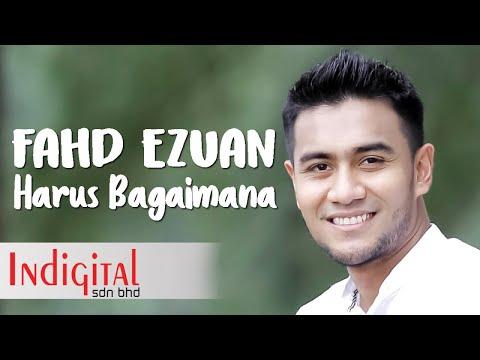 Fahd Ezuan - Harus Bagaimana (Official Lyric Video)(OST Halalkan Hati Yang Ku Curi)