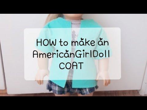 EASY DIY American girl doll coat tutorial😍