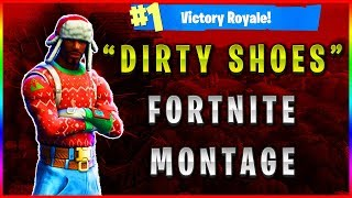 """Dirty Shoes"" Fortnite Montage #FortniteMontage #FortniteEdit #Montage #Vbucks"