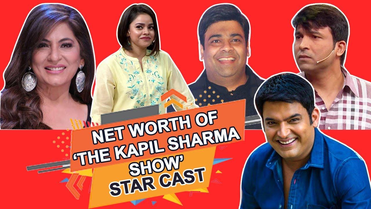 The Kapil Sharma Show Star Cast's Net Worth Revealed   Kapil Sharma   Archana Puran Singh