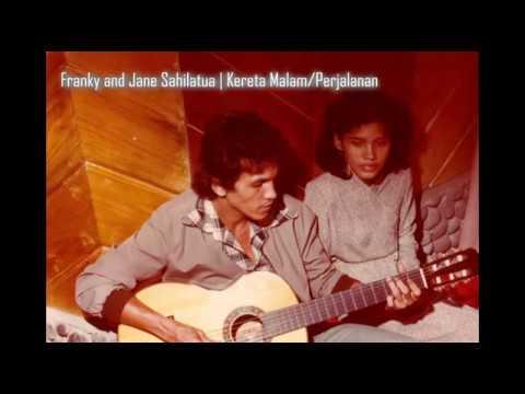 Franky and Jane Sahilatua - Kereta Malam/Perjalanan