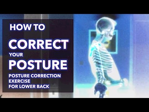 How To Correct Your Posture- Posture Correction Exercise For Lower Back