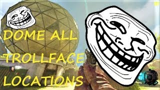 ALL TROLLFACE LOCATIONS (DOME) | Call of Duty BO3 (Custom Zombies)