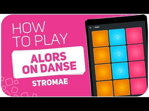 How to play: ALORS ON DANSE (Stromae) - SUPER PADS - Kit Dance