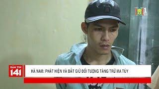 Đội CSGT Hà Nam bắt quả tang đối tượng tàng trữ ma túy để sử dụng | Tin nóng | Nhật ký 141