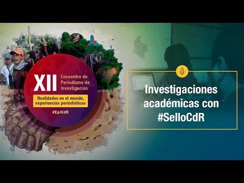 XIIEncuentro2019 - Investigaciones académicas con #SelloCdR