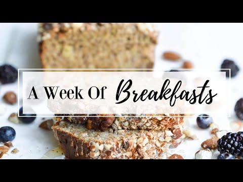 A Week of Breakfasts #1 || GlutenFree, Dairy-Free, & Healthy