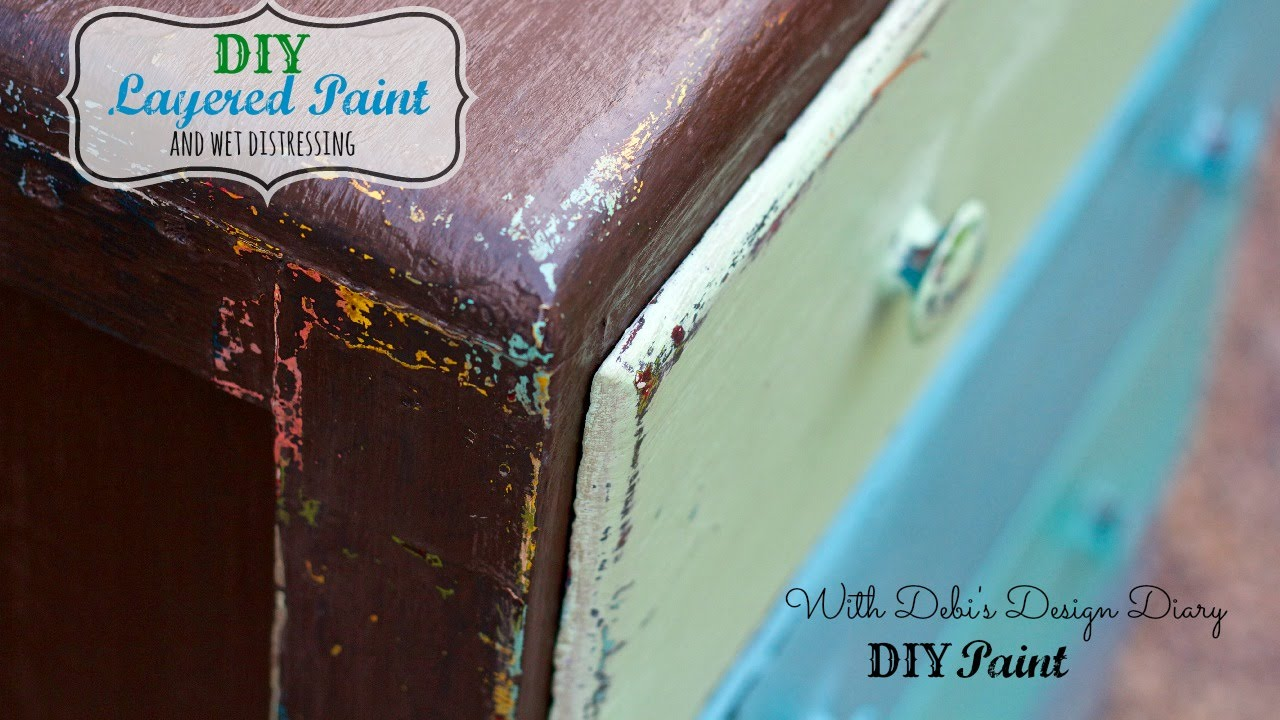 How To Layer Paint On Furniture And Wet Distress Youtube