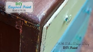 How To Layer Paint On Furniture And Wet Distress