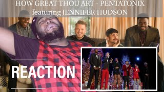 [OFFICIAL VIDEO] How Great Thou Art - Pentatonix featuring Jennifer Hudson | REACTION
