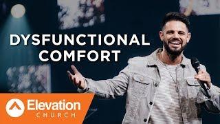 Dysfunctional Comfort | Savage Jesus | Pastor Steven Furtick