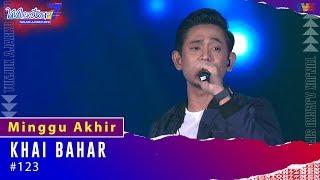 Khai Bahar - #123 | Minggu Akhir | #Mentor7