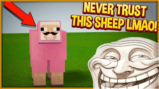 NEVER TRUST THIS SHEEP! (Minecraft Trolling)