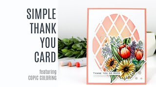 Simple Thank You Card featuring Copic Coloring