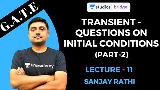 L11: Transient - Questions on Initial Conditions (Part-2) | Network (Circuit Theory) for GATE 2020