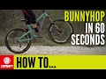 How To Bunny Hop On Your Mountain Bike In 60 Seconds – GMBN's Quick Guide To The Bunnyhop