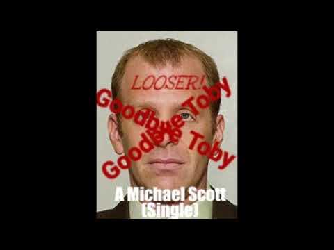 Michael Scott - Goodbye Toby A Michael Scott Single  Dunder Mifflin Records