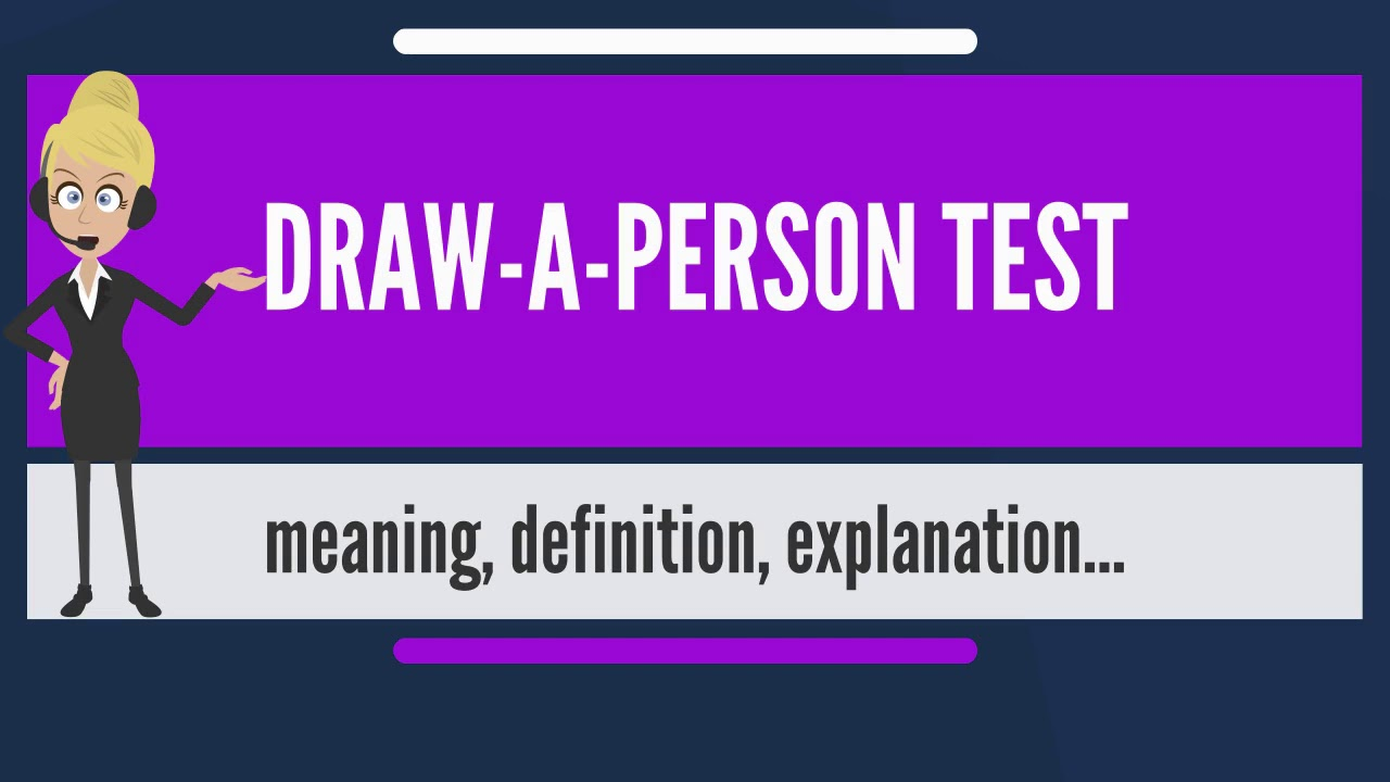 What Is Draw A Person Test What Does Draw A Person Test Mean Draw