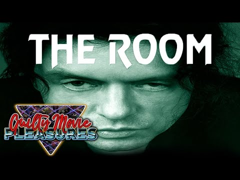 "The Room (2003)... is a ""Guilty Movie Pleasure"""
