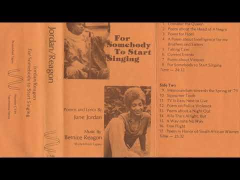 June Jordan & Bernice Johnson Reagon / For Somebody To Start Singing
