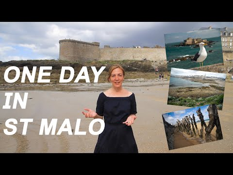 One day in St Malo - Brittany, France