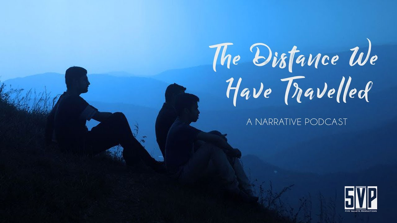 The Distance We Have Travelled - The Radio Play