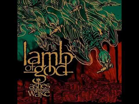 Lamb Of God Ashes Of The Wake Full Album