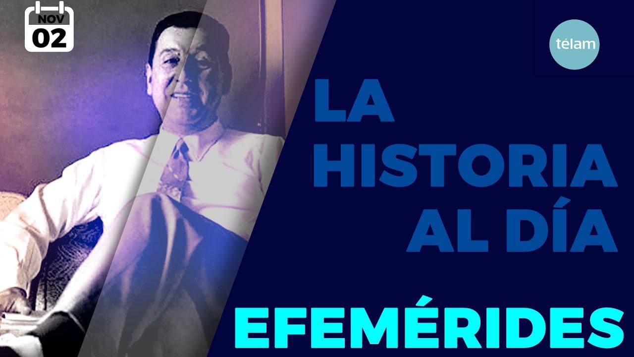 LA HISTORIA AL DÍA (EFEMÉRIDES 2 NOVIEMBRE)