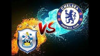FIFA18 Sim | Huddersfield Town Vs Chelsea - Premier League 11th/Aug/2018